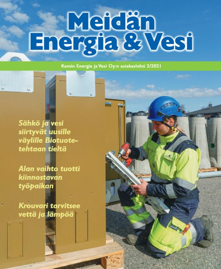 Lue asiakaslehtemme, Meidän Energia ja Vesi 2/2021